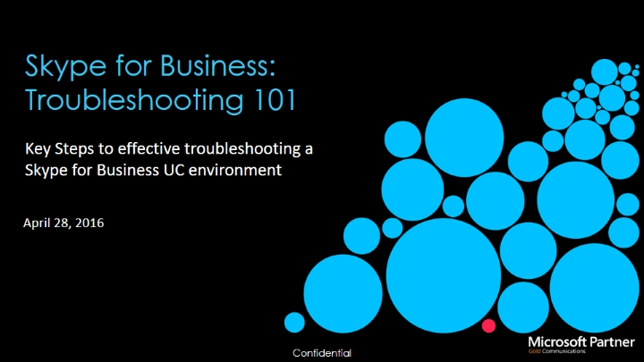 Skype for Business: Troubleshooting 101