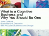 How a cognitive business helps you outthink challenges and put data to work