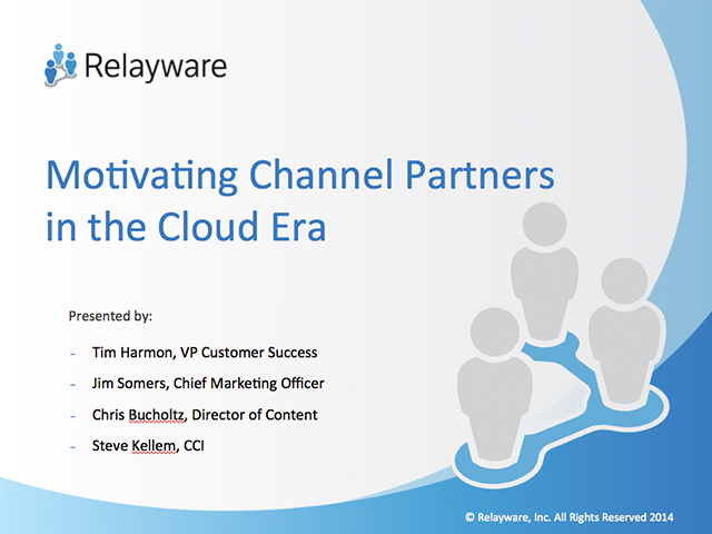 Motivating Channel Partners in the Cloud Era