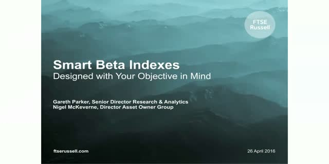 Smart Beta Indexes - Designed with Your Objective in Mind