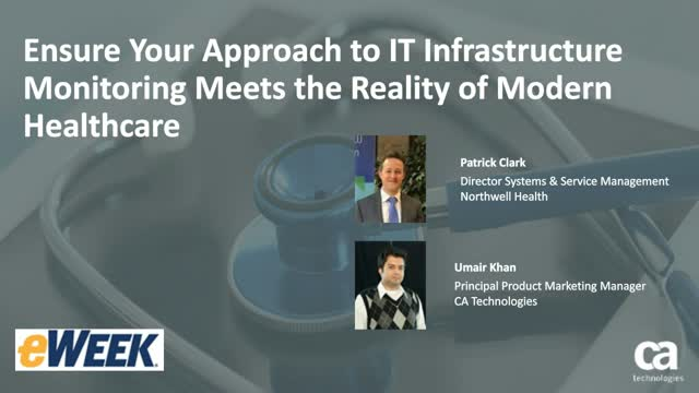 Ensure Your IT Infrastructure Monitoring Meets the Reality of Modern Healthcare