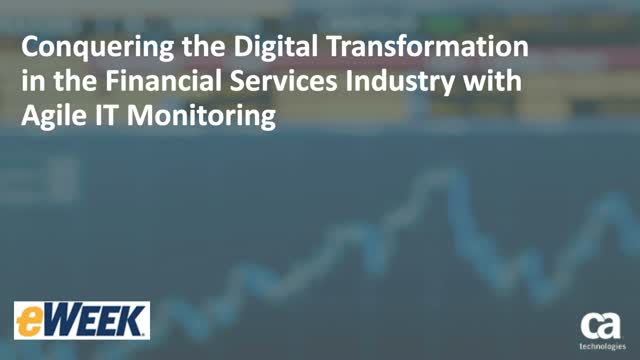 Digital Transformation for Financial Services Industry with Agile IT Monitoring