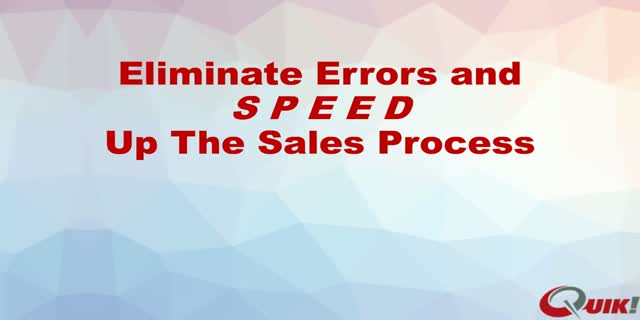 Eliminate errors and  s p e e d  up the sales process