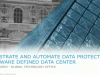 Orchestrate and Automate Data Protection in a Software Defined Data Center