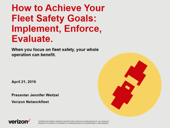 How to Achieve Your Fleet Safety Goals: Implement, Enforce, Evaluate