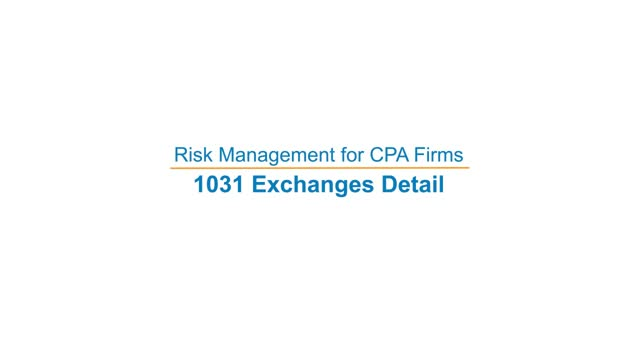Risk Management for CPA Firms: 1031 Exchange Detail