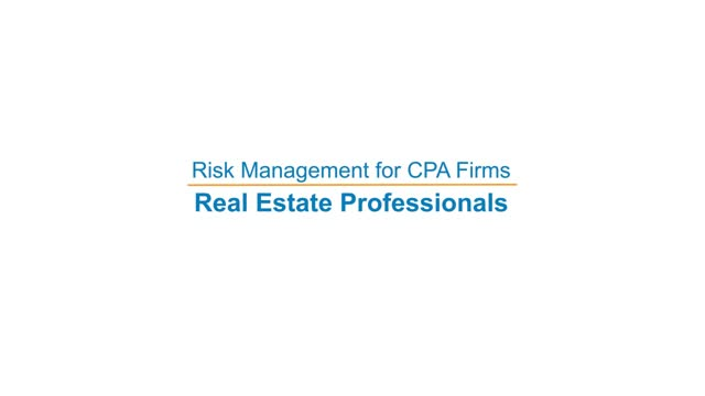 Risk Management for CPA Firms: Real Estate Professionals