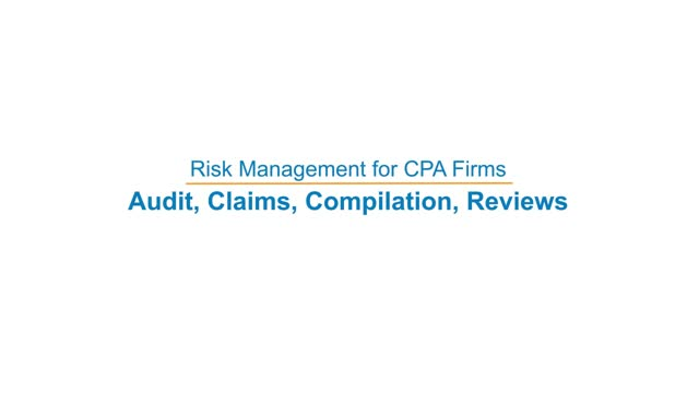 Risk Management for CPA Firms: Audit, Claims, Compilation, Reviews