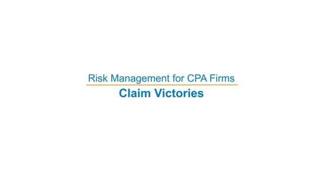 Risk Management for CPA Firms: Claim Victories?