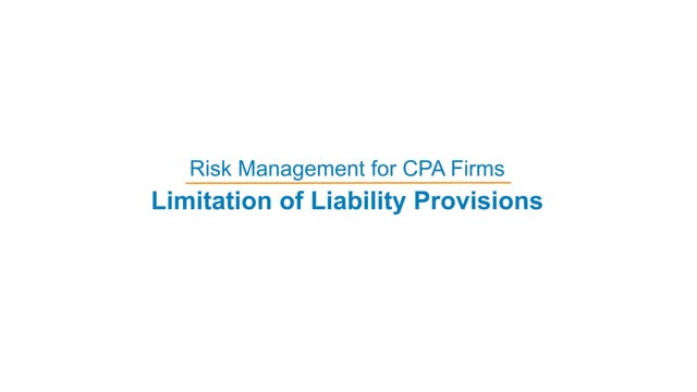 Risk Management for CPA Firms: Limitation of Liability Provisions