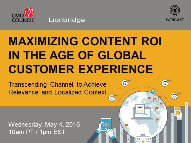 Maximizing Content ROI in the Age of Global Customer Experience