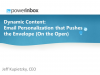 Dynamic Content: Email Personalization that Pushes the Envelope (On the Open)