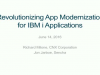 Revolutionizing App Modernization for IBM i Applications