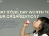 What's One Day Worth to Your Organization?