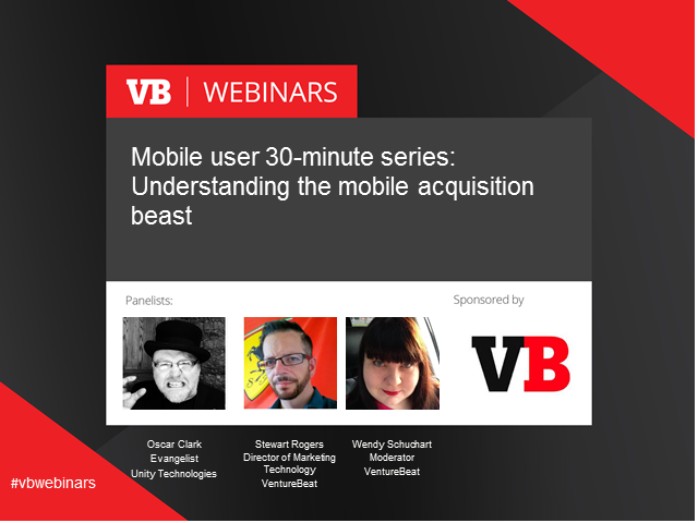 Mobile User 30 min series 1 of 6: Understanding the mobile acquisition beast