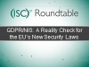 GDPR/NIS: A Reality Check for the EU's New Security Laws