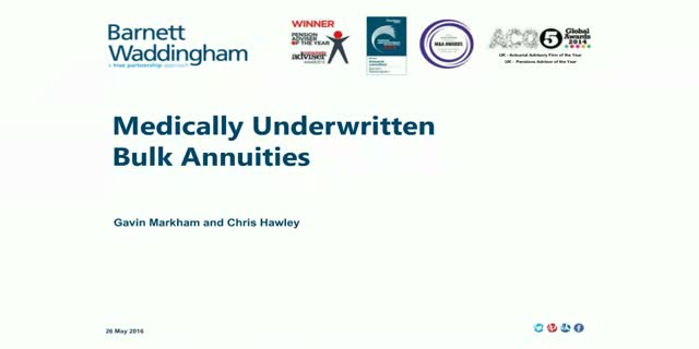 Medically underwritten bulk annuities – the developing landscape