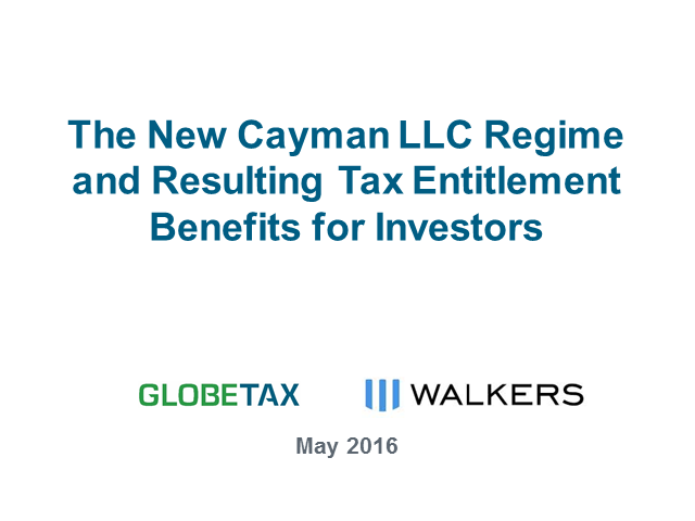 The new Cayman LLC regime & resulting tax entitlement benefits for investors