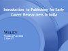 Introduction to Publishing for Early Career Researchers in India