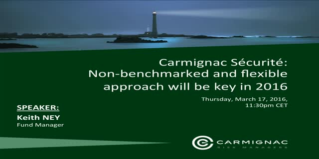 Carmignac Sécurité: Non-benchmarked and flexible approach will be key in 2016