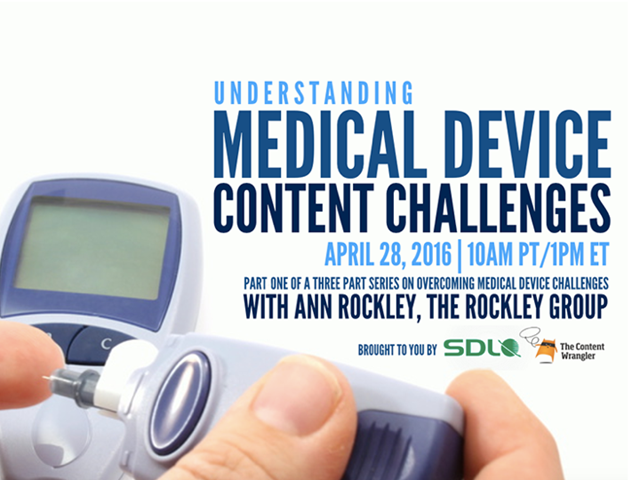 Understanding Medical Device Content Challenges