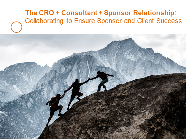 The CRO+Consultant+Sponsor Relationship