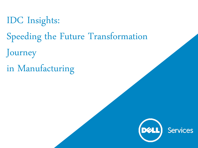 IDC Insights: Speeding the Digital Transformation Journey in Manufacturing