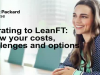 Migrating to LeanFT – Know your Costs, Challenges and Options