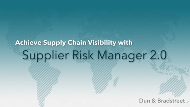 Dun & Bradstreet Presents Supplier Risk Manager 2.0