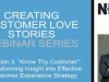 """Know Thy Customer"": Transforming Insight into Effective CX Strategy"