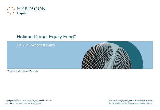 Helicon Global Equity Fund Q1 2016 Webcast