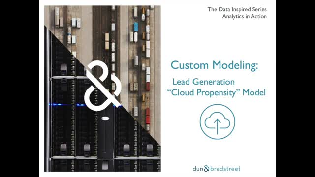 "Analytics in Action - Custom Modeling: Lead Generation ""Cloud Propensity"" Model"