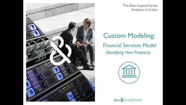 Analytics in Action - Custom Modeling: Financial Services Model