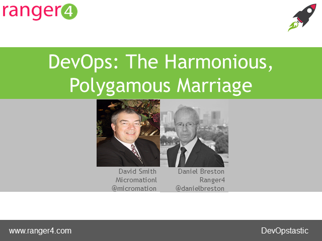 DevOps: The Harmonious, Polygamous Marriage
