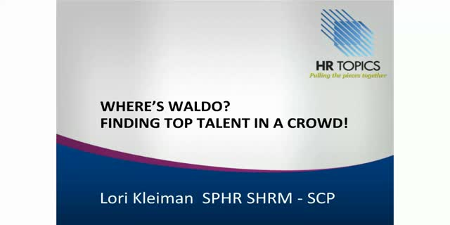 Where's Waldo? Identifying and Retaining Top Talent
