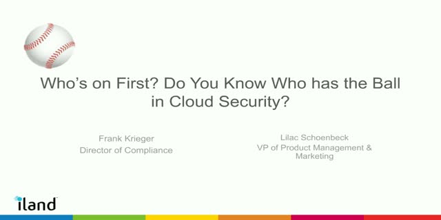 Who's on First? Do You Know Who has the Ball in Cloud Security?