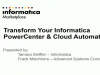 Transform Your Informatica PowerCenter & Cloud Automation