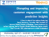 Disrupting and improving customer engagement with predictive insights