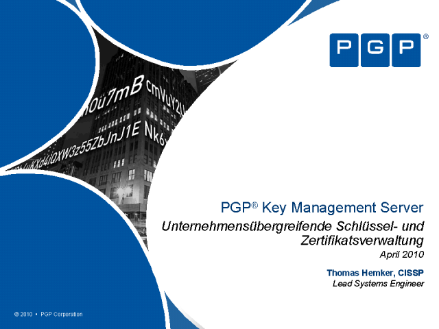 Einführung des PGP® Key Management Servers - PGP Corporation