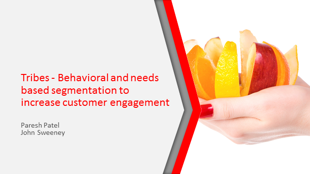 Behavioural and Needs Based Segmentation to Increase Customer Engagement