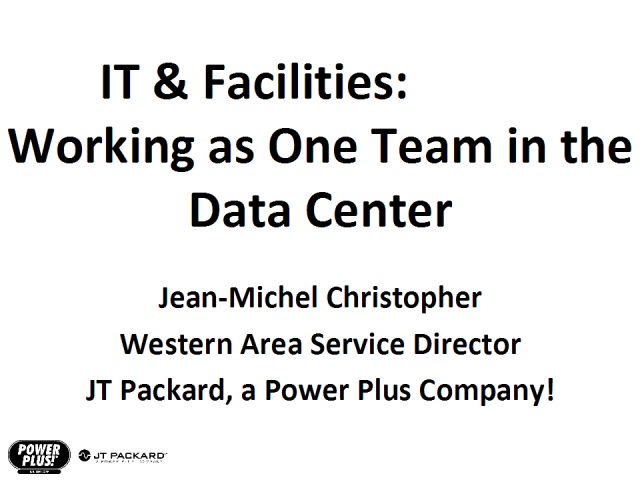IT & Facilities: Working as One Team in the Data Center