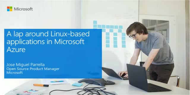 A Lap Around Linux-based Applications in Microsoft Azure