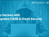 Stop Hackers with Integrated CASB & IDaaS Security