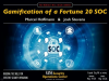 Gamification of a Fortune 20 SOC