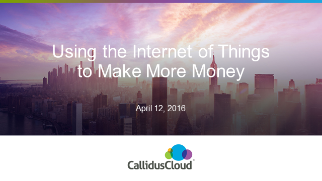 Using the Internet of Things to Make More Money