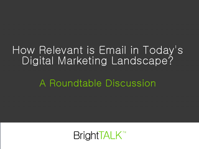 How Relevant is Email in Today's Digital Marketing Landscape?