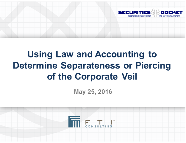 Using Law & Accounting to Determine Separateness or Piercing of Corporate Veil
