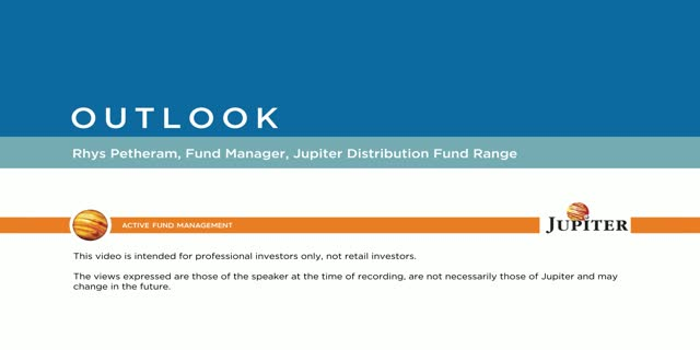 Outlook – Jupiter Distribution Fund Range