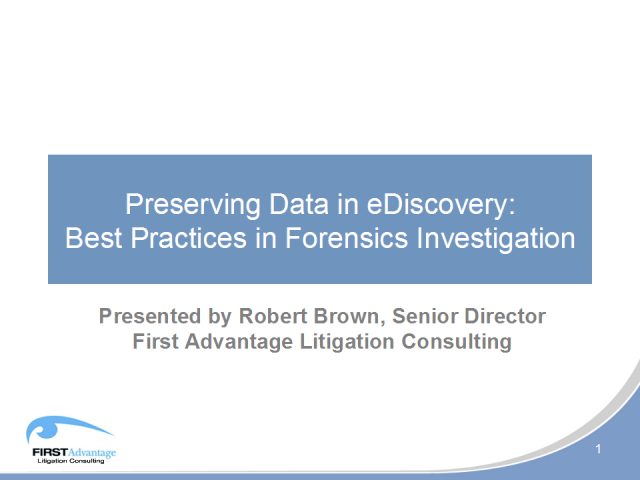Preserving Data for e-Discovery: Best Practices