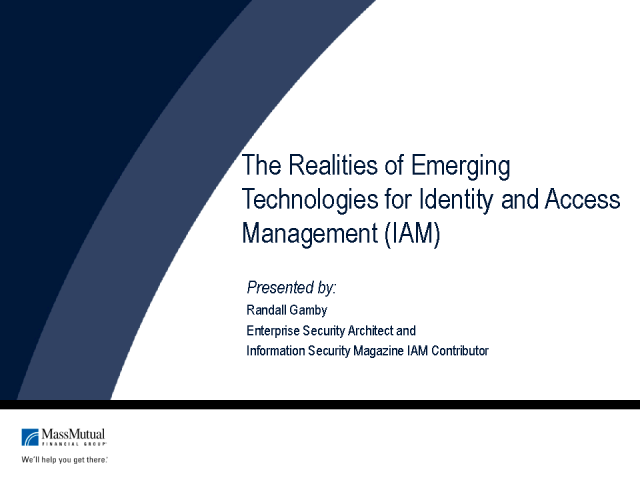 The Realities of Emerging Technologies for IAM